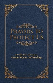 Prayers to Protect Us