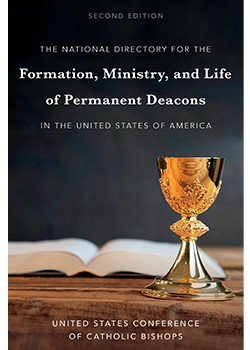 The National Directory for the Formation, Ministry, and Life of Permanent Deacons in the United States of America